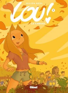 Couverture du livre : Lou ! Tome 7 : La Cabane