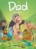 Dad, tome 3 : Les nerfs à vif