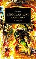 L'Hérésie d'Horus, tome 32 : Retour au Mont Deathfire