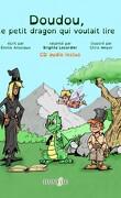Doudou, le petit dragon qui voulait lire