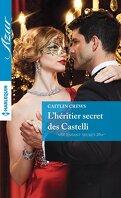 The Castelli Brothers, Tome 1 : L'héritier secret des Castelli