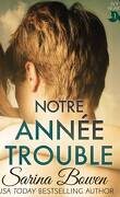 The Ivy Years, Tome 1 : Notre année trouble