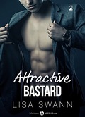 Attractive Bastard - Tome 2