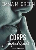 Corps impatients, Tome 3