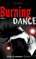 Burning Dance, Tome 1