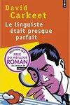 couverture Le linguiste était presque parfait