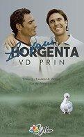 Les Frères Horgenta - Tome 3 : Firmin et Laurent - La Vie devant Nous