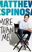 Matthew Espinosa : More Than Me