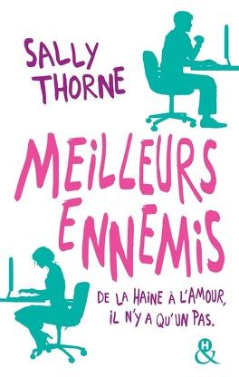 Couverture du livre : Meilleurs ennemis : De la haine à l'amour, il n'y a qu'un pas