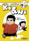 Ki & Hi, Tome 1 : Deux frères