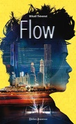 Flow, Tome 1