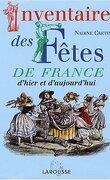 Inventaire des Fêtes de France d'hier et d'Aujourd'hui
