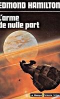 Les Loups des Étoiles, tome 1 : L'Arme de nulle part