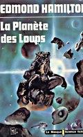 Les Loups des Étoiles, tome 3 : La Planète des loups