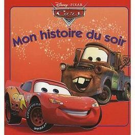 Couverture du livre : Mon histoire du soir : Cars