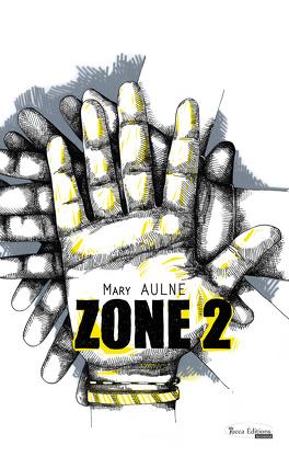 Couverture du livre : ZONE 2