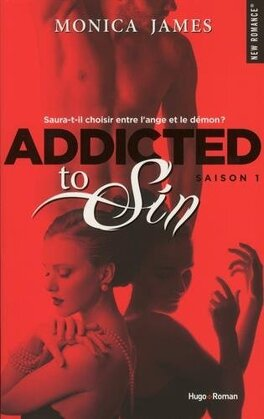 Couverture du livre : Addicted to sin, Tome 1