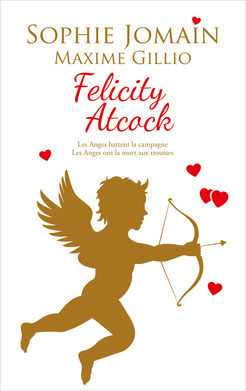 Couverture du livre : Felicity Atcock, Tomes 5 & 3.5 : Les anges battent la campagne / Les anges ont la mort aux trousses