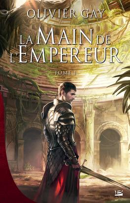 Couverture du livre : La Main de l'Empereur, Tome 1