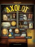 Axolot, Tome 3