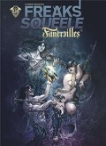 Freak's Squeele - Funérailles, tome 3 : Cowboys on horses without wings