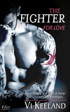 MMA Fighter, Tome 1 : The Fighter for Love