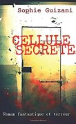Cellule Secrète
