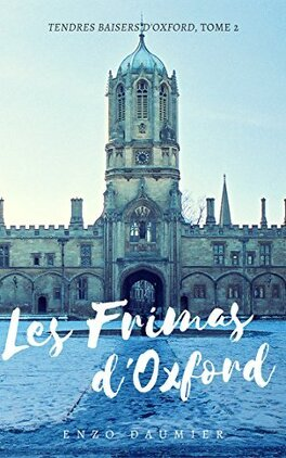 Couverture du livre : Tendres baisers d'Oxford, Tome 2 : Les frimas d'Oxford