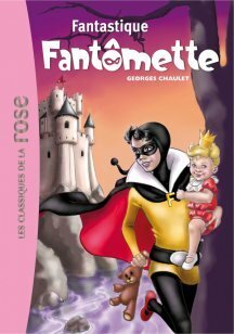 Couverture du livre : Fantômette, Tome 36 : Fantastique Fantômette