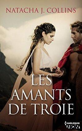 Couverture du livre : Les amants de Troie