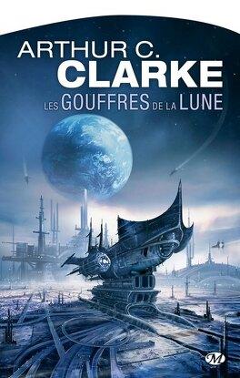 Couverture du livre : Les Gouffres de la Lune