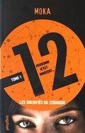 12 (Douze) - Tome 1 - Les sacrifiés du Zodiaque