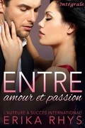 Entre amour et passion - Intégrale