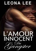 Mikail Crime Family, tome 2 : L'amour innocent du gangster