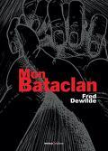 Mon Bataclan - Vivre encore