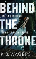 The Indranan War, Tome 1 : Behind the Throne