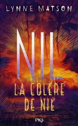 Couverture du livre : Nil, Tome 3 : La Colère de Nil