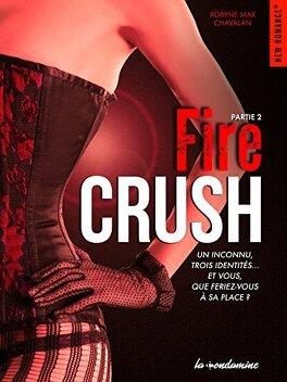 Couverture du livre : Fire Crush, Tome 2