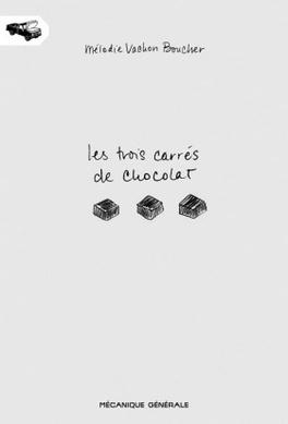 Couverture du livre : Les trois carrés de chocolat