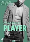 Arrogant Player - Tome 4
