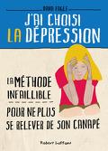 J'ai choisi la dépression