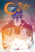 Outcast, tome 3 : Une petite lumière