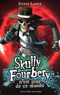 Skully Fourbery, tome 4: Skully Fourbery n'est plus de ce monde