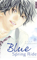 Blue Spring Ride, Tome 2