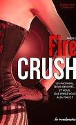 Fire Crush, Tome 2