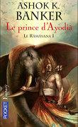 Le Râmâyana, Tome 1 : Le prince d'Ayodiâ
