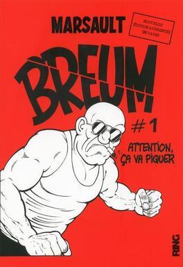 Couverture du livre : Breum, tome 1 : Attention, ça va piquer