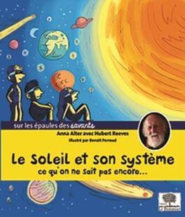 Couverture du livre : Le soleil et son système, ce que l'on ne sait pas encore