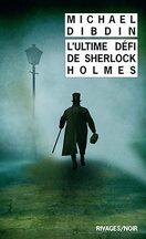 L'Ultime défi de Sherlock Holmes