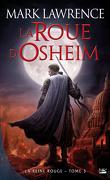 La Reine Rouge, Tome 3 : La Roue d'Osheim